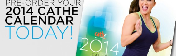 Order Your 2014 Cathe Calendar Today!