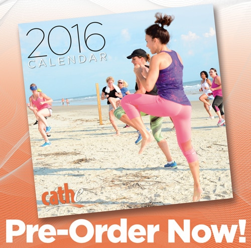 Order Your 2016 Cathe Calendar  by Nov 30th