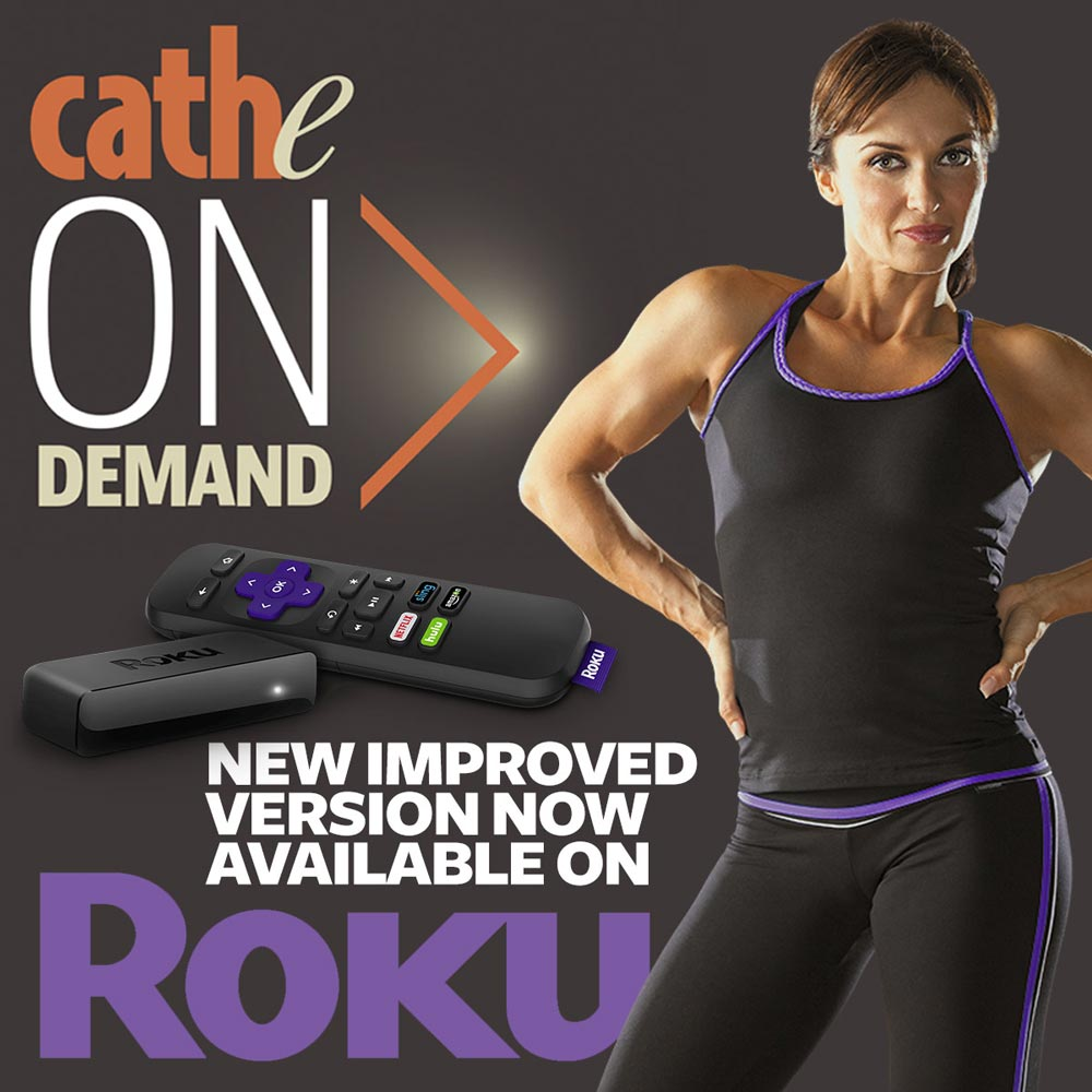 Announcing Our New Next Generation Roku App For Cathe OnDemand