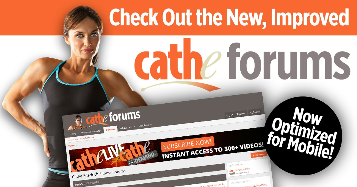 Check out the new cathe forums