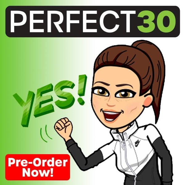 Pre-Order Perfect30